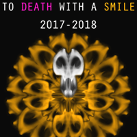 To Death With A Smile Poster Contest 2017-2018