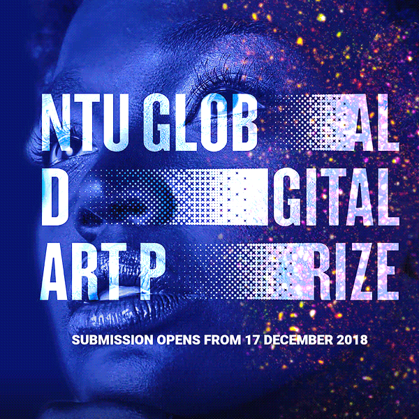 NTU Singapore Global Digital Art Prize 2019
