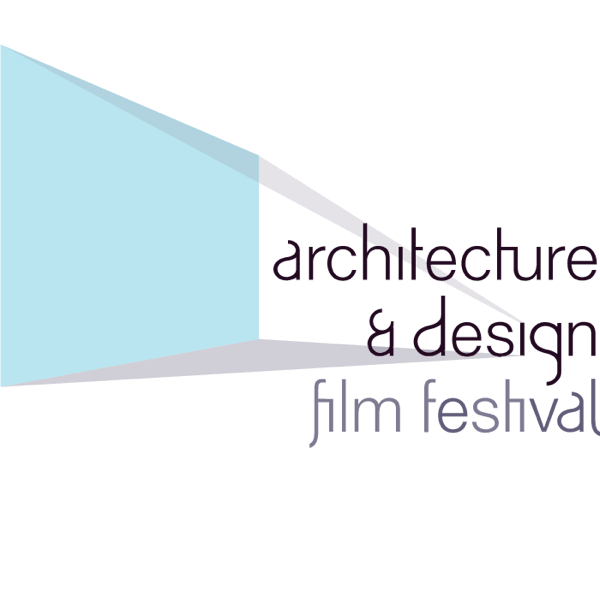Architecture & Design Film Festival 2019