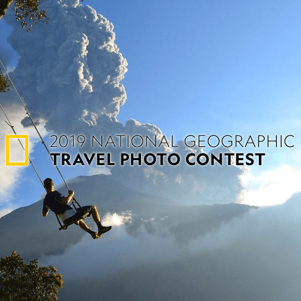 National Geographic Travel Photo Contest 2019